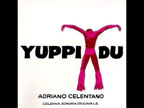 Yuppi Du... {A.Celentano}By G.S.aMoDeRna