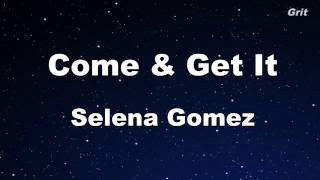 To subscribe this channel, please click on the following link: http://bit.do/edkara come & get it - selena gomez karaoke 【with guide melody】 instrumental ...