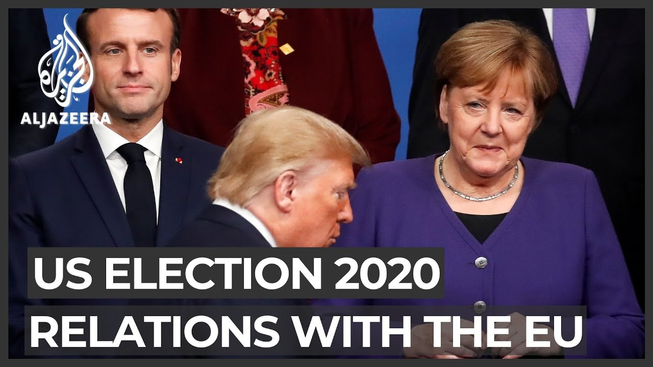 US elections 2020: US-EU relations hang in the balance