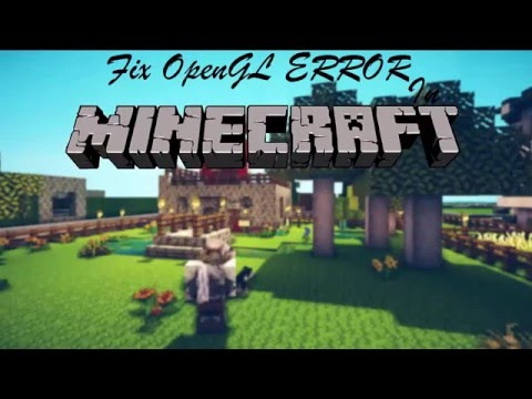 How To Fix OpenGL Error In Minecraft