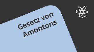 Gasgesetze - Gesetz von Amontons | Physik | Wärmelehre