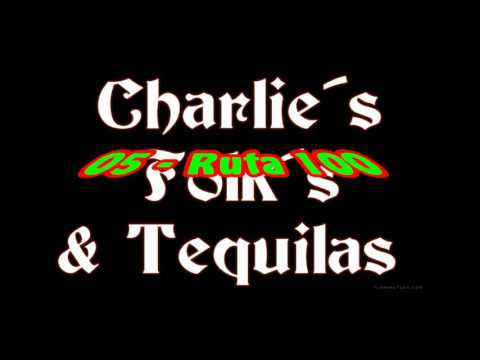 charlie´s Folk´s & tequilas  ruta 100