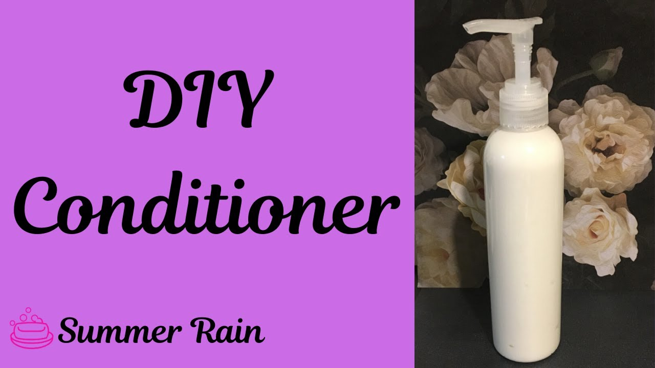 How to Make Hair Conditioner From