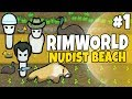 Rimworld - Nudist Beach Uncut #1