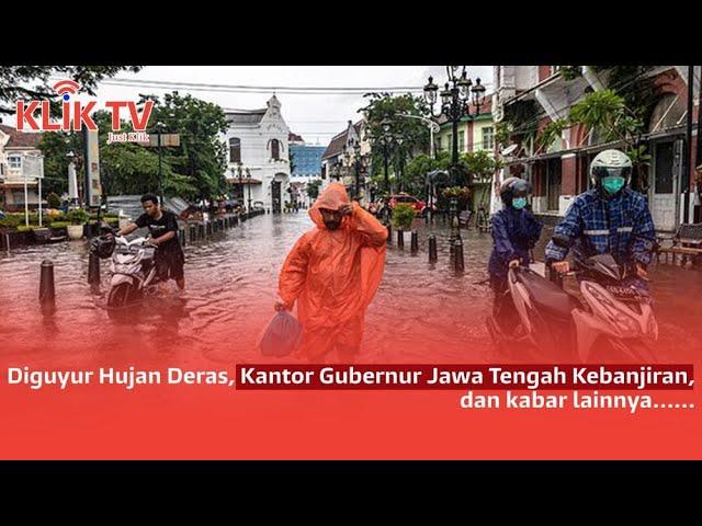 [3 KLIK TODAY] Hujan Deras di Semarang | GeNose C19 Deteksi Covid-19 | Krisis Ekonomi di Amerik Teng