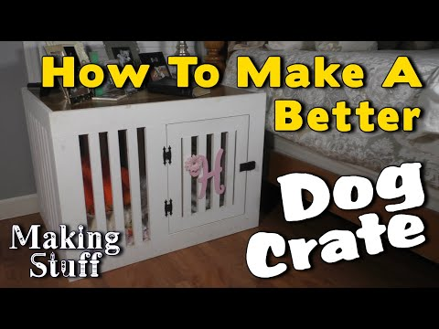 Making a Wooden Dog Kennel - DIY Dog Crate