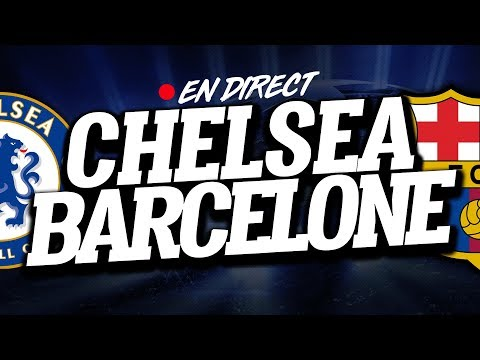 🔴 DIRECT  LIVE : CHELSEA  BARCELONE  Club House  CHELSEA  BARCA