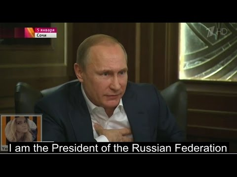 "Putin: ""I am not your friend, I am the President of Russia"""