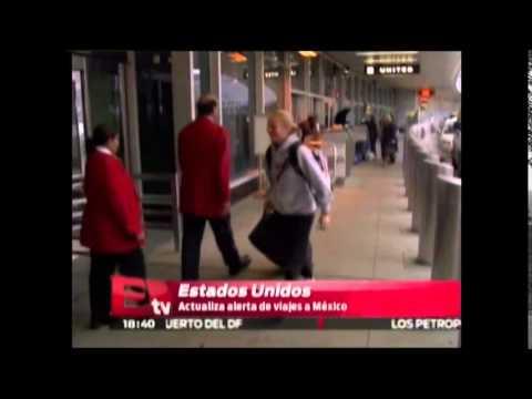 Estados Unidos actualiza su alerta de viajes a México /Excelsior en la media