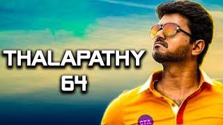 Thalapathy 64 BREAKING: Vijay Join Hands again with..