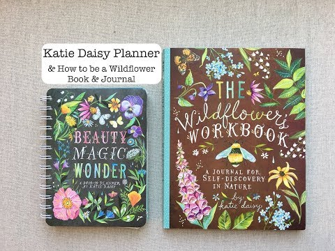 KATIE DAISY Planner - & How To Be A Wildflower Book!