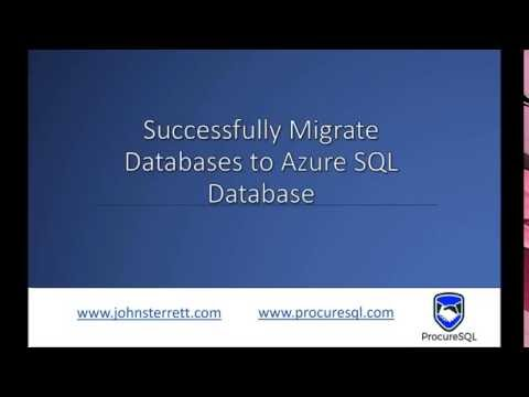 Successfully Migrating Existing Databases to Azure SQL Database with John Sterrett