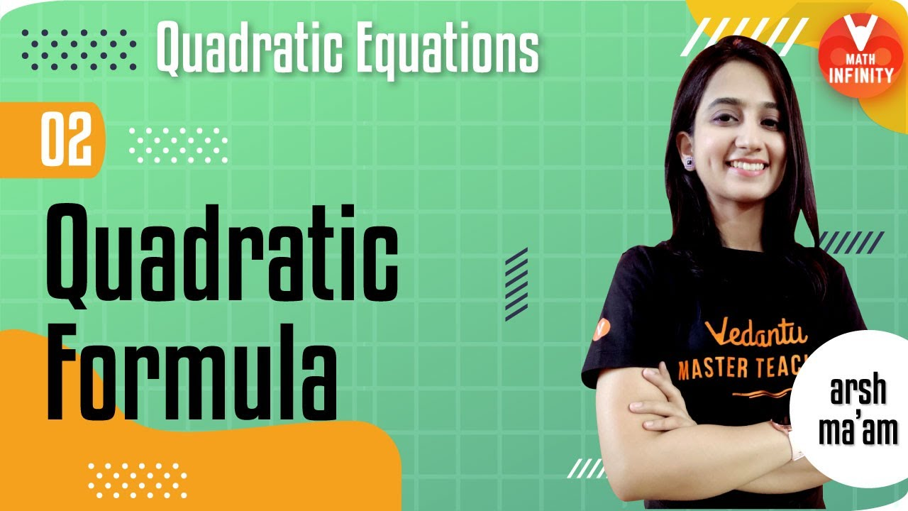 Quadratic Equations - 2 | Quadratic Formula | Class 10 Maths Chapter 4 | CBSE Class 10 Maths