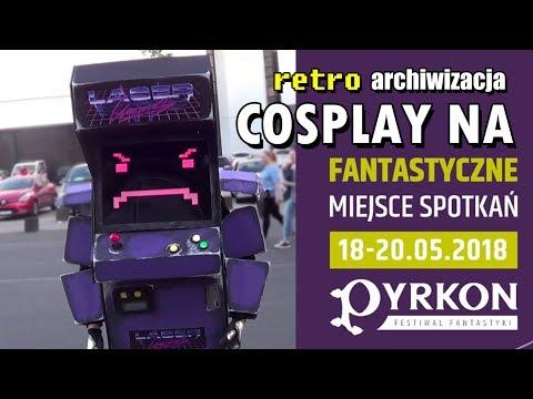 Cosplay na Pyrkon 2018 - najlepsze i najciekawsze kreacje | Retro archiwizacja - odcinek 426
