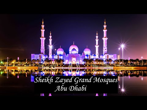 Sheikh Zayed Grand Mosque | Abu Dhabi 2021