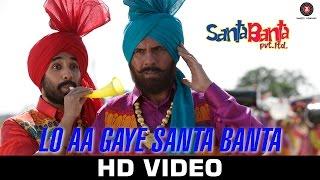 Lo Aa Gaye Santa Banta - Santa Banta Pvt Ltd   Sonu Nigam   Boman Irani, Vir Das & Lisa Haydon