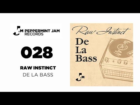 Raw Instinct - De La Bass