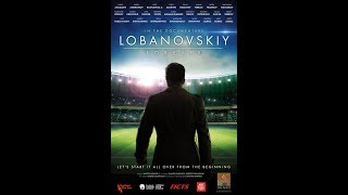 Lobanovskiy forever - Official trailer