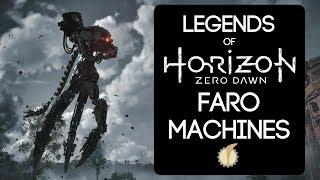 Legends of Horizon Zero Dawn: Faro Machines