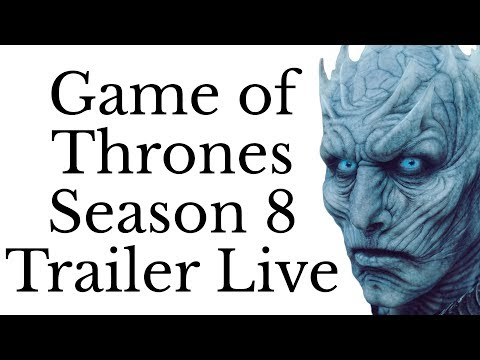 Game of Thrones Season 8 Trailer Released! | Watchers on the Wall