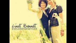SEELENSCHWESTERN         die neue Lindt Bennett Single!