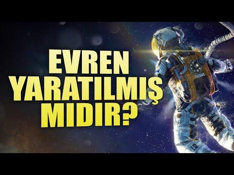 Evren Yaratılmış Mıdır ? / Evren Bilinçli Bir Tasarımın Ürünü Mü? /  Yerçekimi Yasası