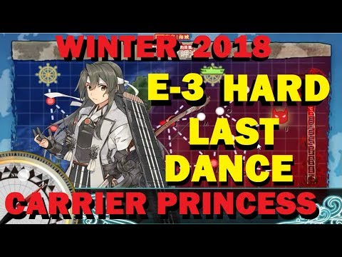 Kancolle - 2018 Winter Event - E-3H - Aircraft Carrier Princess - Last Dance!!