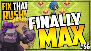 FINALLY MAX - They're BACK! Clash of Clans Fix That Rush #56