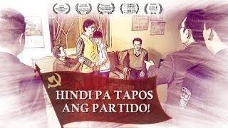 "Tagalog Christian Movie | ""Hindi Pa Tapos Ang Partido"" A Christian's Experience of Being Persecuted"