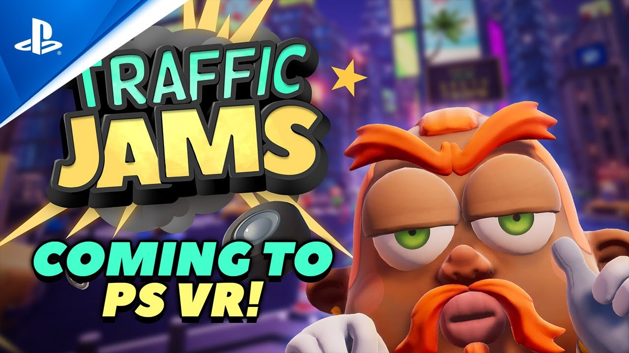 Traffic Jams - Release Date Trailer   PS VR