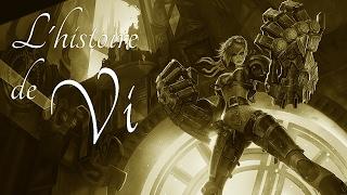 Video L'histoire de Vi [Ancienne]- League of Legends download MP3, 3GP, MP4, WEBM, AVI, FLV Agustus 2017
