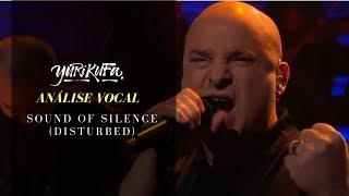 Análise Vocal - Sound of Silence (Disturbed - David Draiman)