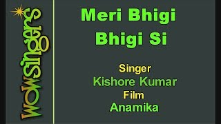 Meri Bhigi Bhigi Si - Hindi Karaoke - Wow Singers