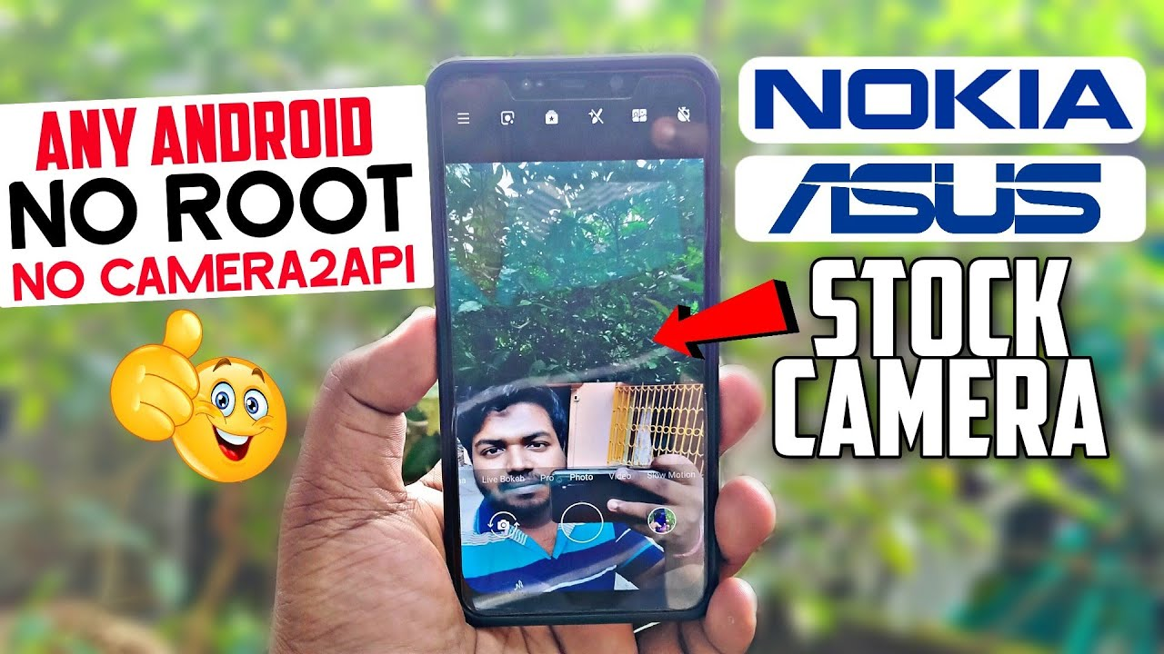 Nokia & Asus ROG 2 Stock Camera | Any Android + No Root + No Camera2api