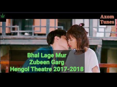 Bhal Lage Mur||Zubeen garg||Hengol Theatre 2017�||New assamese song