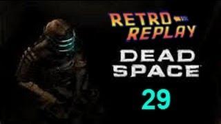 Dead Space pt29 Chapter 7 pt1