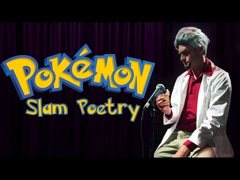 POKEMON SLAM POETRY