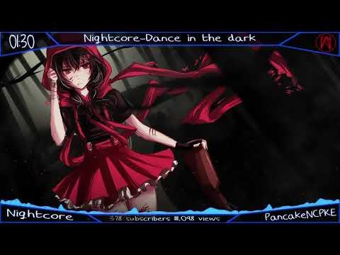 Nighcore~Dance In The Dark