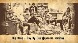 Big Bang - Day By Day (Japanese Version)
