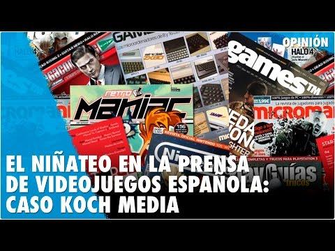 EL NIÑATEO EN LA PRENSA DE VIDEOJUEGOS ESPAÑOLA: CASO KOCH MEDIA