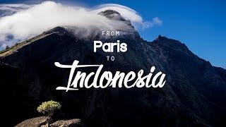 From Paris to Indonesia - Short movie adventure(