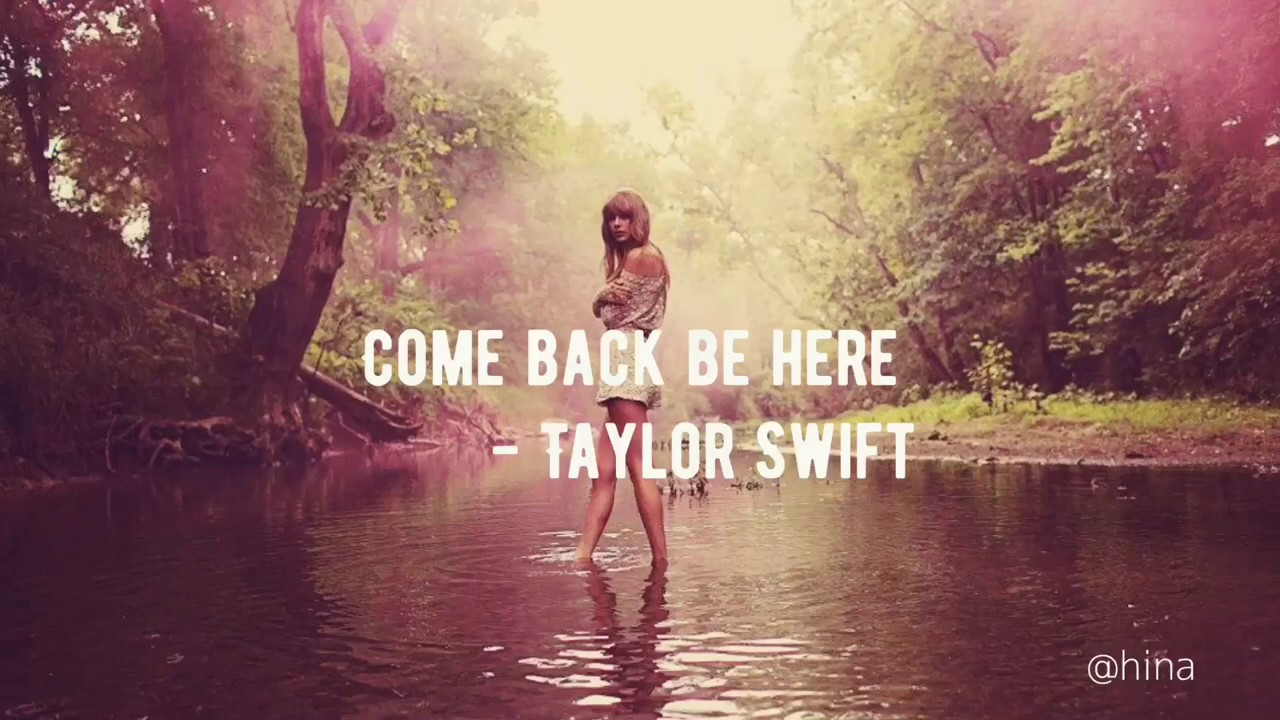 "ň‡ãªã""洋楽 Come Back Be Here Taylor Swift ŒŒè¨³ Youtube"