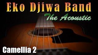 Video Camellia II - Eko Djiwa Band (Akustik) download MP3, 3GP, MP4, WEBM, AVI, FLV Agustus 2018