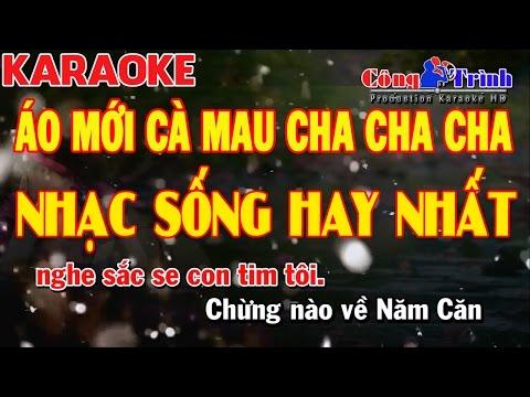 Karaoke Áo Mới Cà Mau Cha Cha Cha   Keyboard Kiều Sil   Công Trình Karaoke