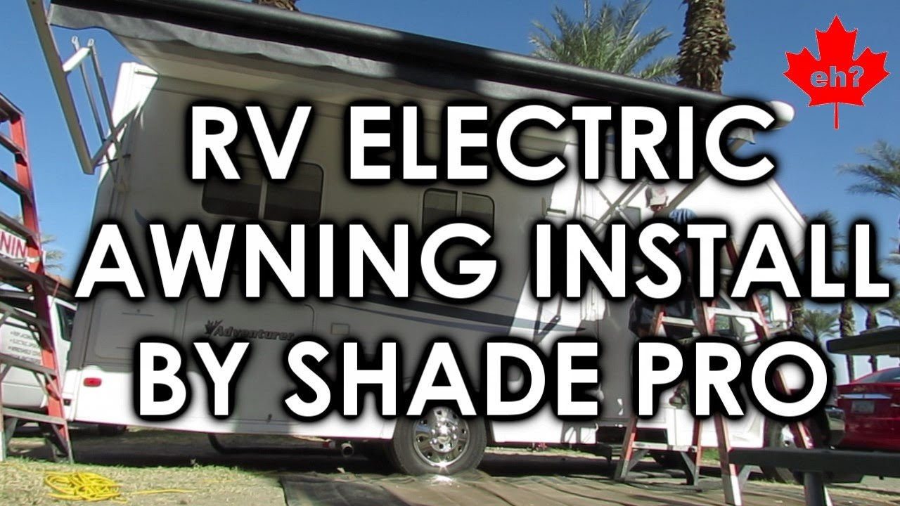 Electric RV Awning Installed By Shade Pro