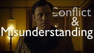 (Fargo) Conflict and Misunderstanding