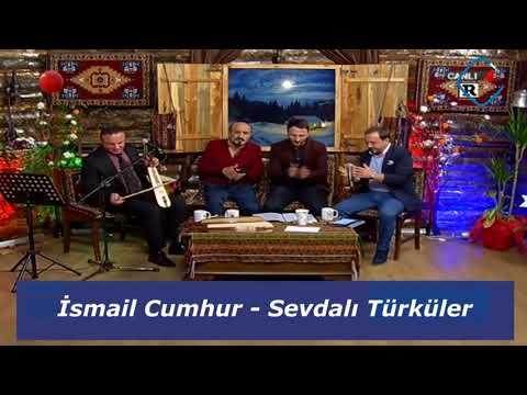 İsmail Cumhur   Sevdalı Türküler
