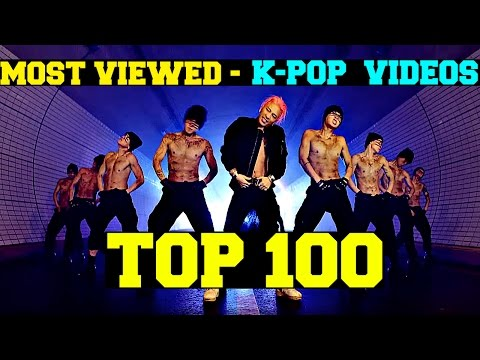 [TOP 100] Most Viewed K-POP Music Videos of All Time (October 2015)
