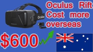 Oculus Rift cost way more in Australia