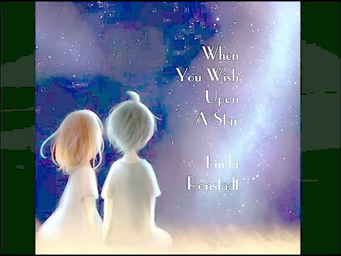 When You Wish Upon A Star -  Linda Ronstadt [ With Lyrics ]